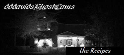 dddavidsGhostCams, the #1 place for hauntingly good old vintage recipes, cooking tips, and how to food and deserts, this will be all rated and reviewed by millions of home cooks. dddavids Ghostly recipes makes it easy to find everyday recipes for chicken, pizza, biscuits, pancakes, make the perfect birthday cake, or plan your next holiday dinner.